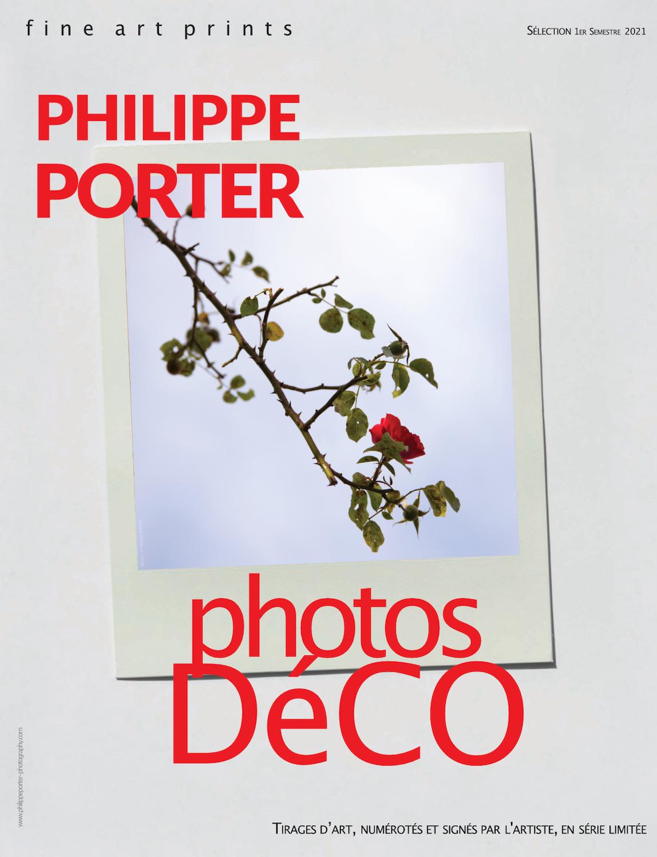 Philippe Porter Fine ArtPrint TIRAGES D'ART, NUMÉROTÉS ET SIGNÉS PAR L'ARTISTE, EN SÉRIE LIMITÉE